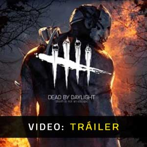Dead by Daylight Vídeo En Tráiler
