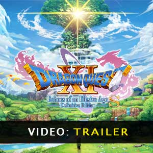 DRAGON QUEST 11 S Echoes of an Elusive Age Video Trailer