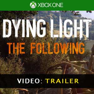 Dying Light The Following Xbox One Vídeo Del Tráiler