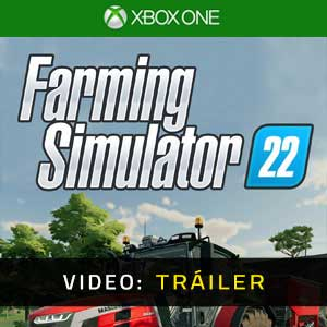 Farming Simulator 22 Xbox One Tráiler En Vídeo