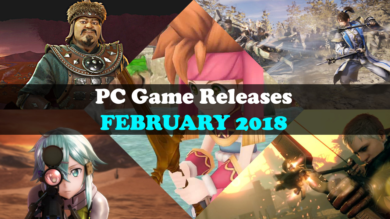 February 2018 PC Game Releases