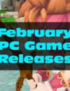 Salida Juegos PC Febrero 2018