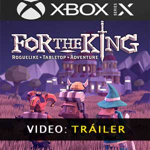 For The King XBox Series Video dela campaña