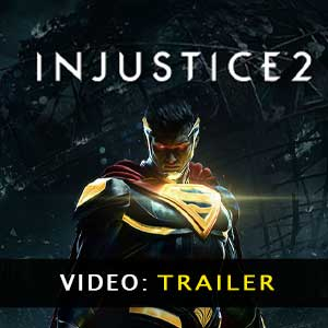 Injustice 2 Trailer Video