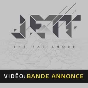 Jett the Far Shore Vídeo En Tráiler