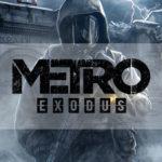 Metro Exodus tendra mapas masivos y mas gameplay tipo sandbox