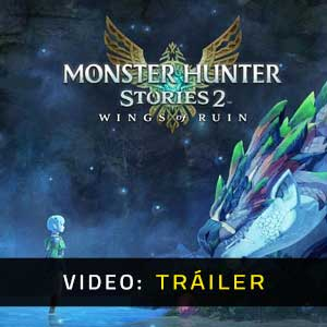Monster Hunter Stories 2 WIngs of Ruin Video dela campaña