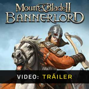 Mount and Blade 2 Bannerlord Video dela campaña