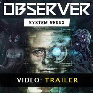 Observer System Redux Video Trailer