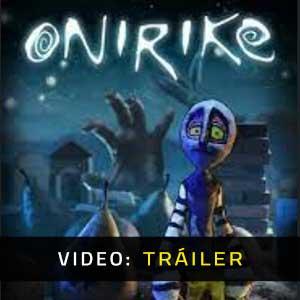 Onirike Video dela campaña