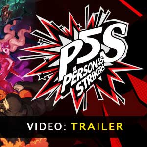 Persona 5 Strikers Video del Trailer