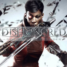 ¡La historia de Dishonored Death of the Outsider sera algo muy diferente!
