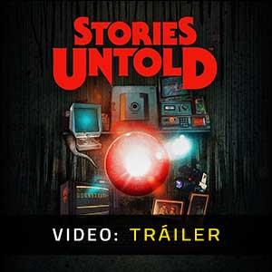 Stories Untold Video dela campaña
