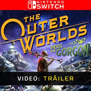 The Outer Worlds Peril on Gorgon Nintendo Switch Vídeo En Tráiler