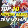 10 Mejores Juegos de Lucha de 2019 Hasta Ahora