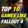 10 mejores juegos como Fallout 4