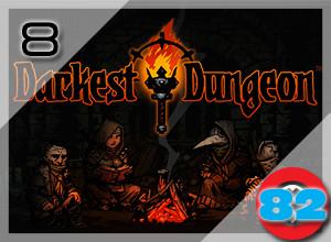 Top 10 PC Games of 2016: Darkest Dungeon