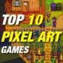 Top 10 Juegos de Pixel Art que deberías jugar