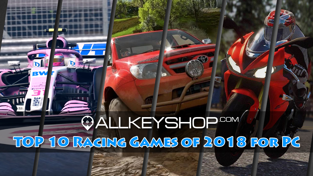 Top 10 Racing Games for PC of 2018