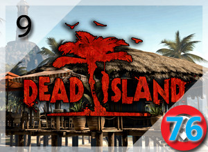 Top 10 PC Zombie Games from 2009-2015: Dead Island