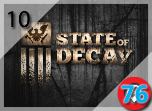 Top 10 PC Zombie Games from 2009-2015: State of Decay