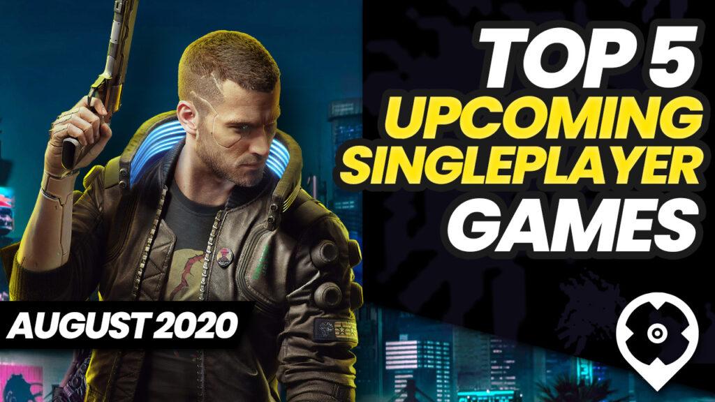Top 5 Próximos juegos para un jugador en agosto de 2020