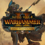 Nuevo video Let's Play de Total War Warhammer 2 Rise of the Tomb Kings promociona una campaña cara a cara