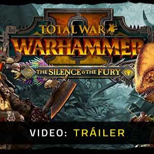 Total War WARHAMMER 2 The Silence & The Fury Tráiler En Vídeo