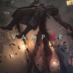 Episodio 2 del Diario del Desarrollador de Vampyr te lleva en una vuelta del Londres de 1918
