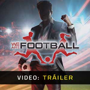 WE ARE FOOTBALL Vídeo Del Trailer