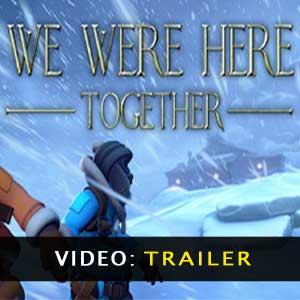 We Were Here Together Vídeo del tráiler