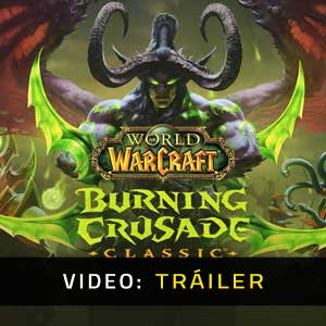 World of Warcraft Burning Crusade Classic Vídeo Del tráiler